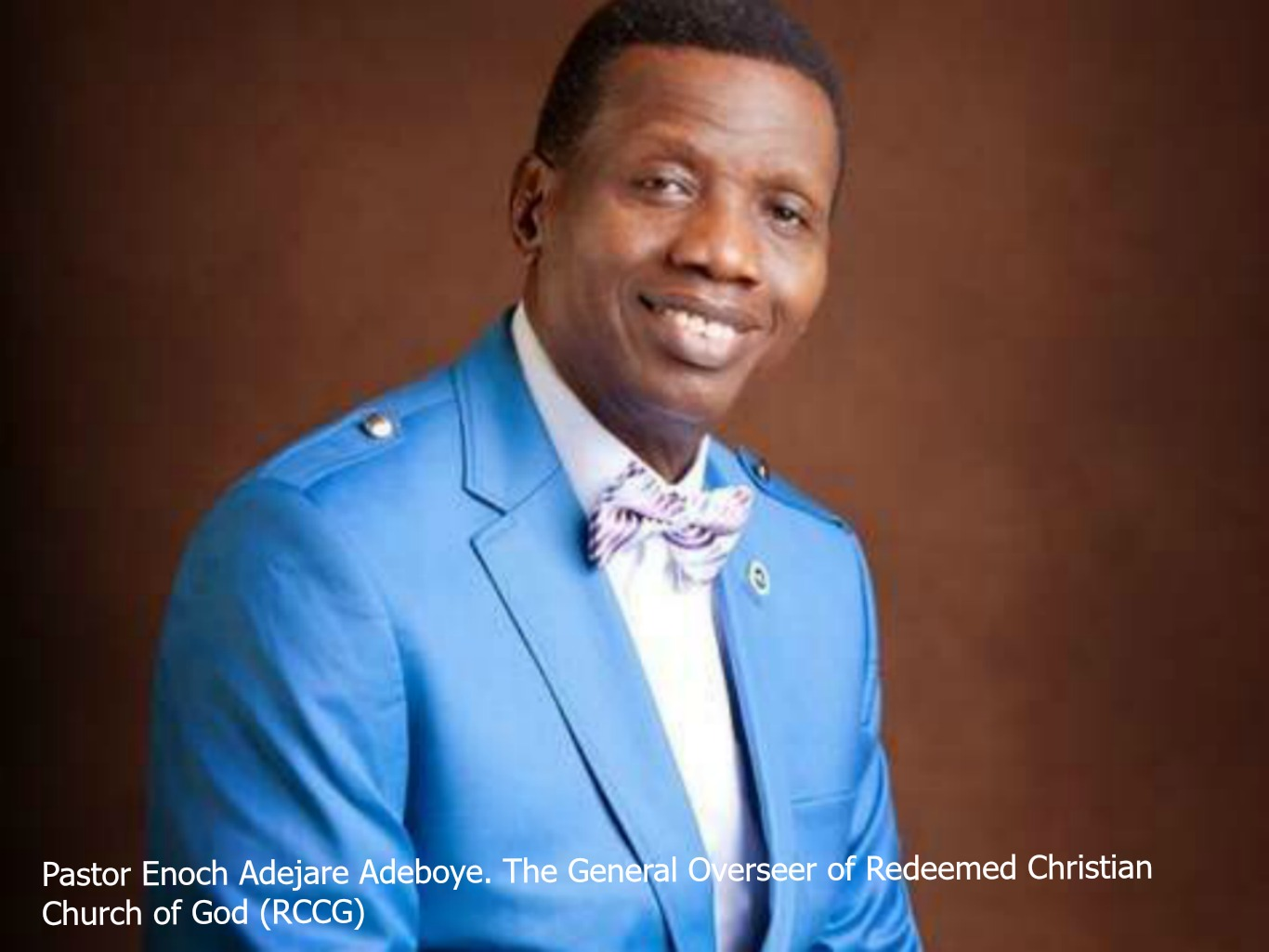 Pastor Enoch Adejare Adeboye.The General Overseer of Redeemed Christian Church of God (RCCG)